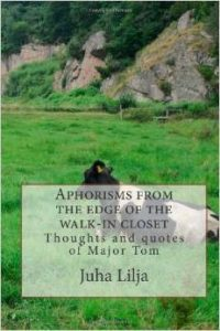 Aphorisms from the edge of the walk-in closet
